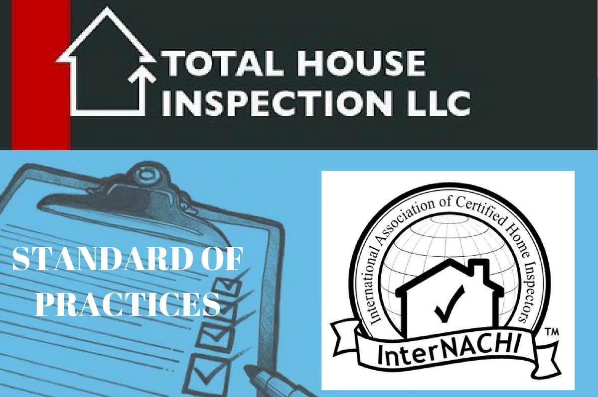 standard of practice inspecting residential homes|total house